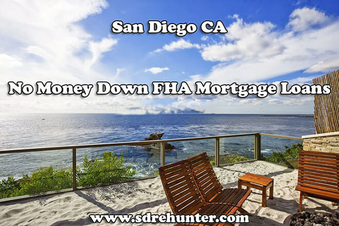 San Diego CA No Money Down FHA Mortgage Loans (2017 Update)