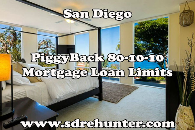 San Diego PiggyBack 80-10-10 Mortgage Loan Limits (2019 Update)