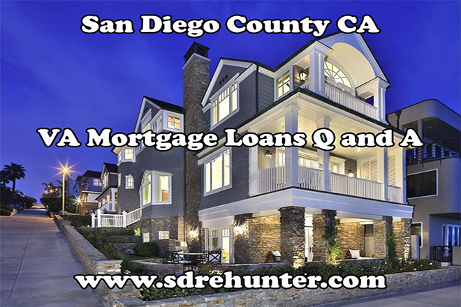 San Diego VA Mortgage Loans Q and A (2018 Update)
