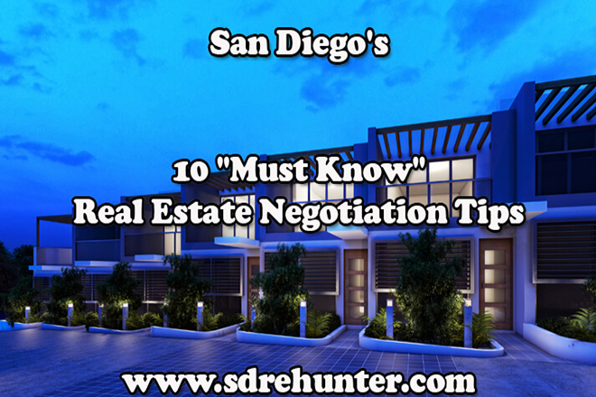 "San Diego's 10 ""Must Know"" Real Estate Negotiation Tips"