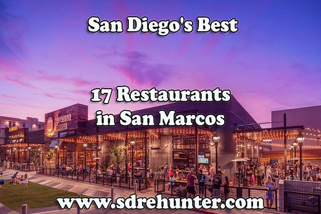 San Marcos San Diego S Best 17 Restaurants 2019 2020