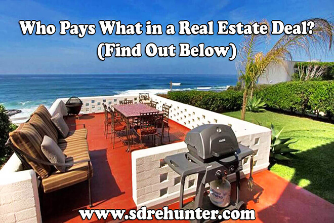 Who Pays What in a Real Estate Deal? (Find Out Below)