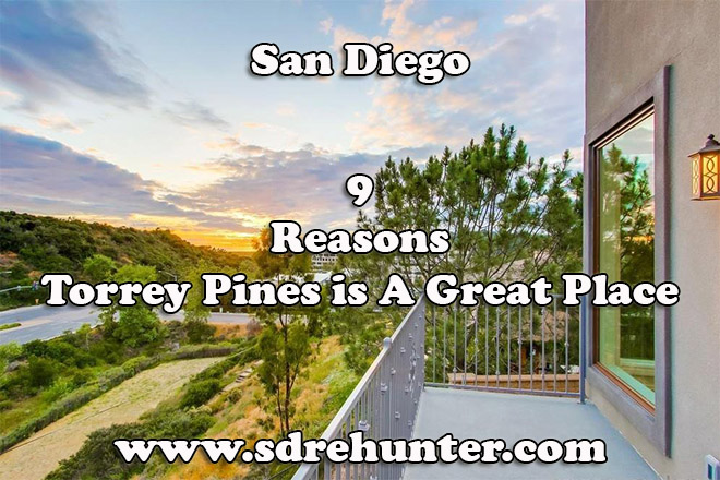 9 Reasons Torrey Pines San Diego is A Great Place to Live 2019 | 2020