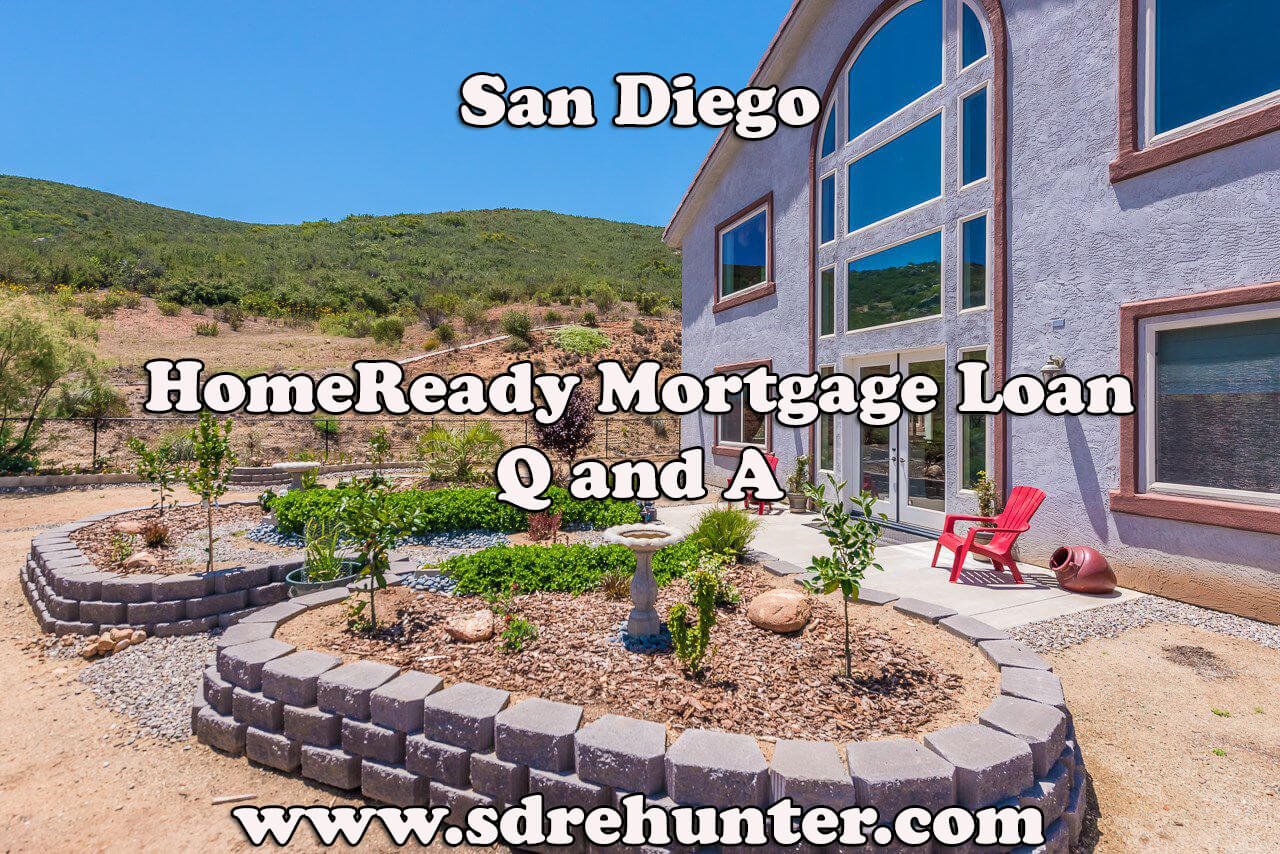 San Diego HomeReady Mortgage Loan Q and A (2017 Update)