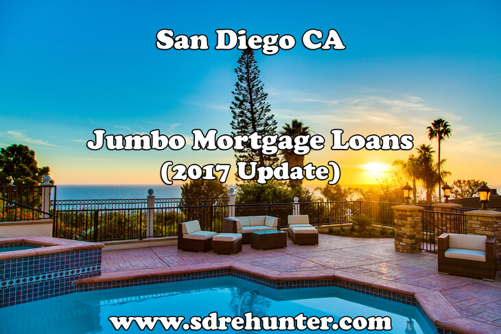 San Diego Jumbo Mortgage Loans (2017 Update)
