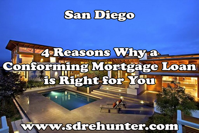 4 Reasons Why a San Diego Conforming Mortgage Loan is Right for You (2018 Update)