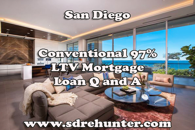 San Diego Conventional 97% LTV Mortgage Loan Q and A (2017 Update)