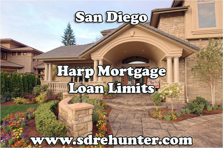 San Diego Harp Mortgage Loan Limits (2017 Update)