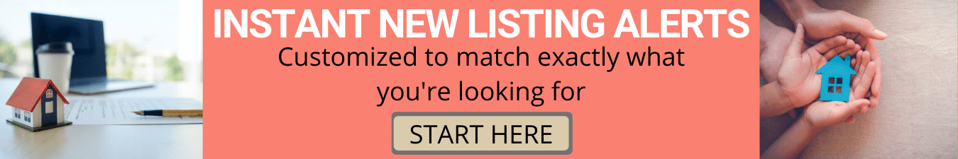 INSTANT NEW LISTING ALERTS