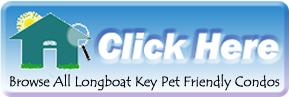 Pet Friendly Condos for sale in Longboat Key, FL