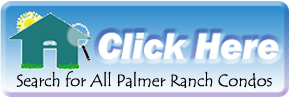 Search for Palmer Ranch Condos and Villas in Sarasota, FL