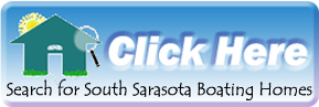 Search for South Sarasota Homes on Boatable Water in Florida
