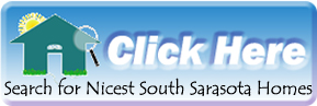 Search for the Nicest Homes in South Sarasota Florida