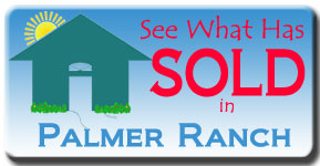 See the latest Palmer Ranch Real Estate Sales.