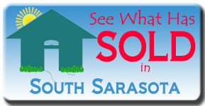 See the recent South Sarasota Homes that have sold