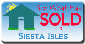 See what homes sell for in Siesta Isles