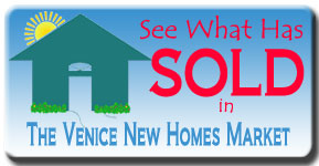 See the latest new home sales in the Venice Real Estate Market