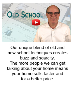 Our unique blend of old and  new school techniques creates buzz and scarcity.  The more people we can get talking about your home means your home sells faster and  for a better price.