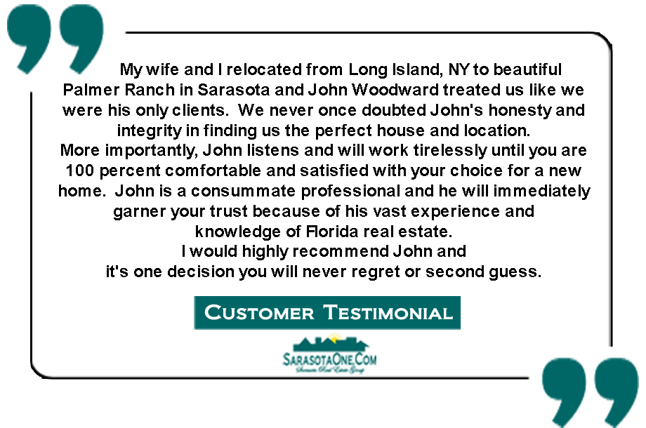 Testimonial Sarasota Real Estate Group John Woodward