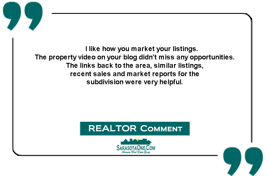 I like how you market your listings. The property video on your blog didn't miss any opportunities. The links back to the area, similar listings,  recent sales and market reports for the  subdivision were very helpful.