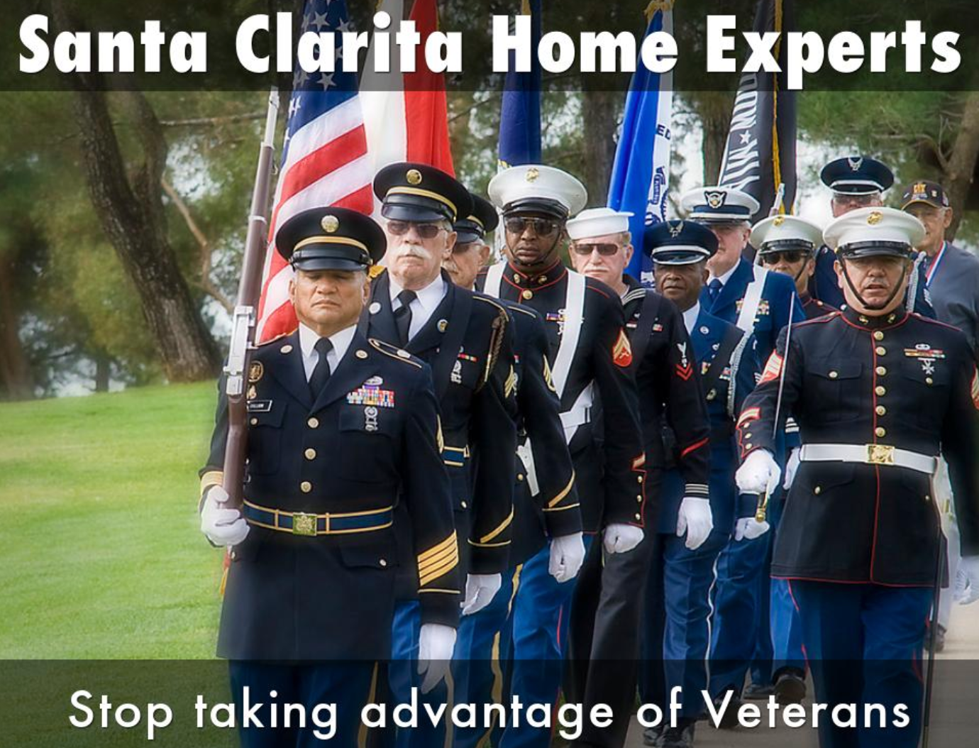 Santa Clarita home experts veterans are honored not screwed