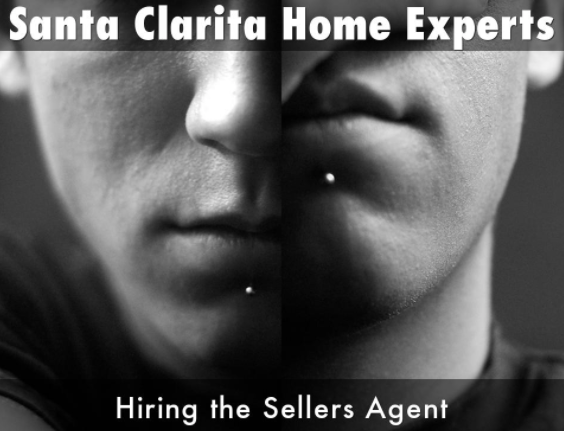 Santa Clarita buyers using the sellers agent