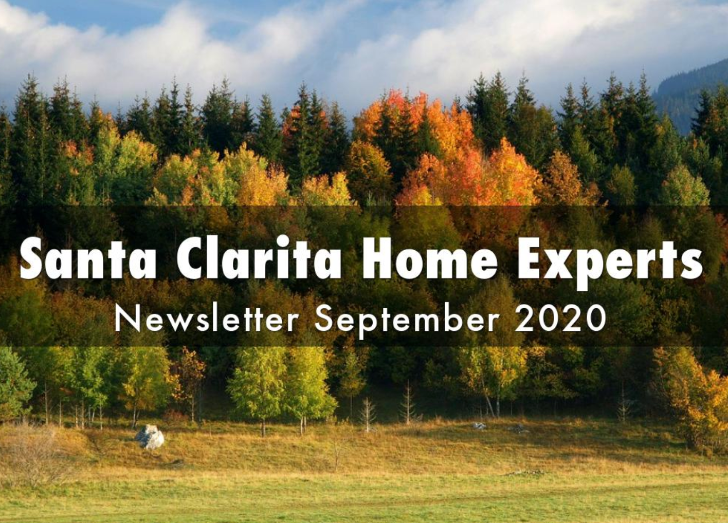 Santa Clarita real estate newsletter for September 2020 by the experts