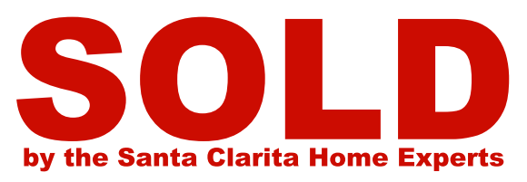 sold by the Santa Clarita home experts