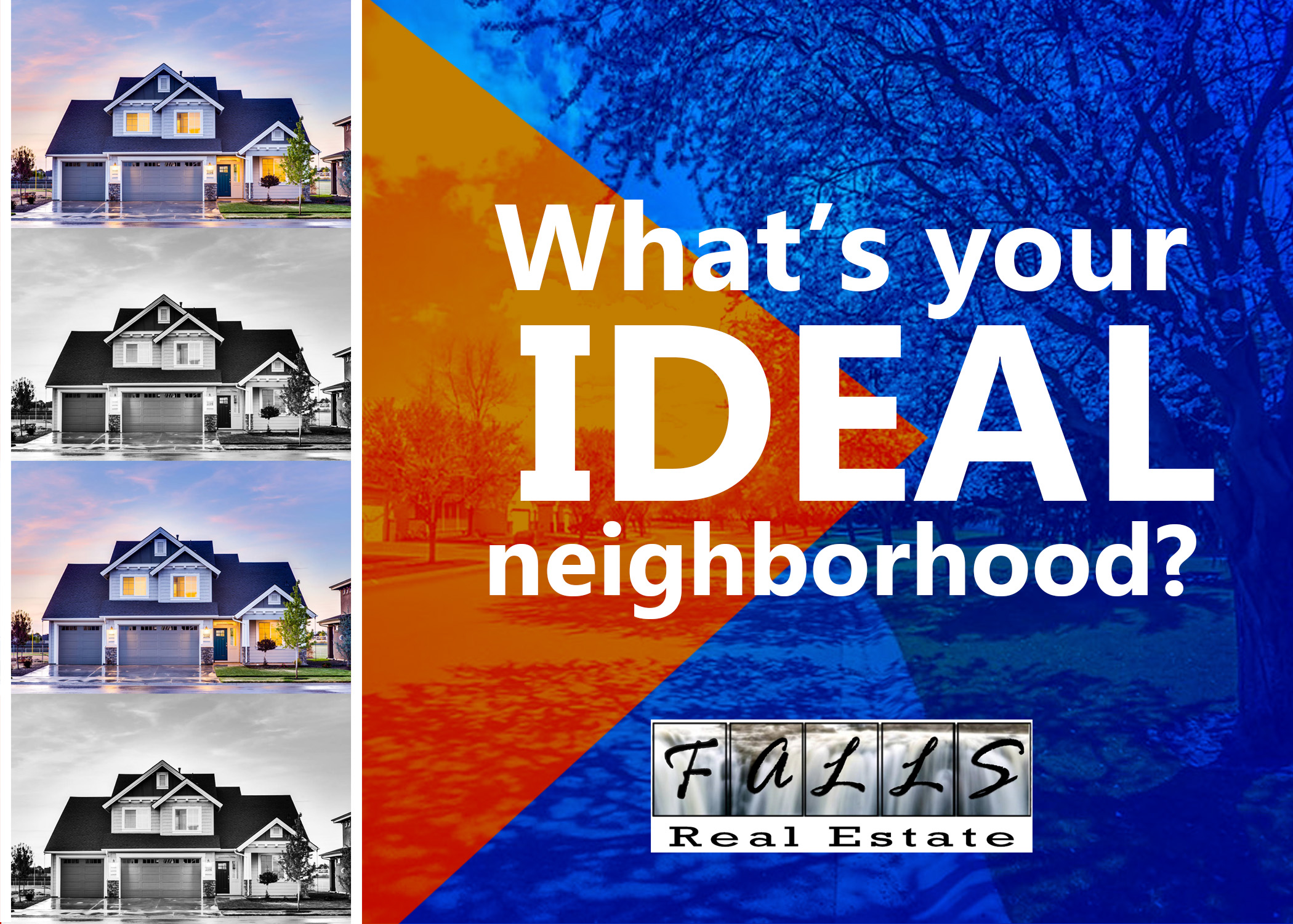 whats your ideal neighborhood