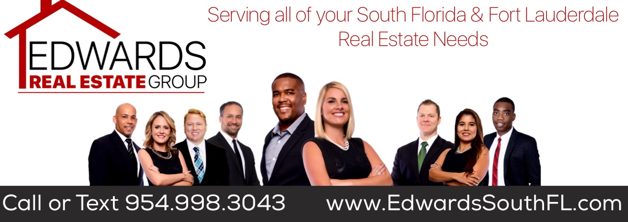 The Edwards Real Estate Group Serving your South Florida Real Estate Needs