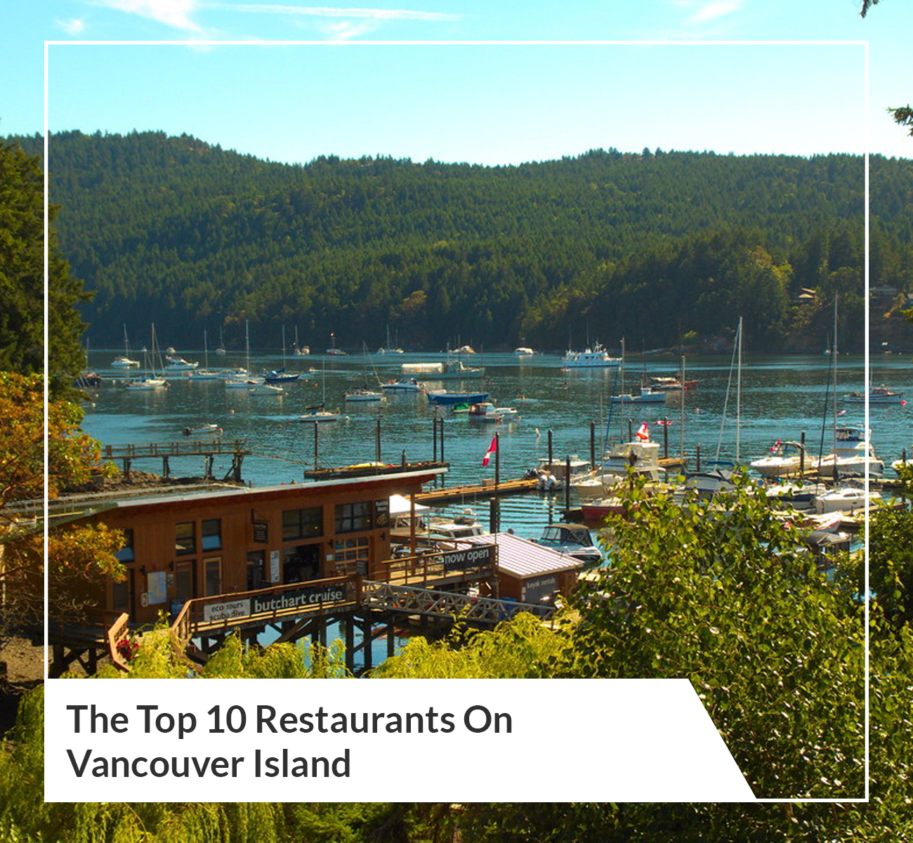 10 Restaurants Vancouver Island