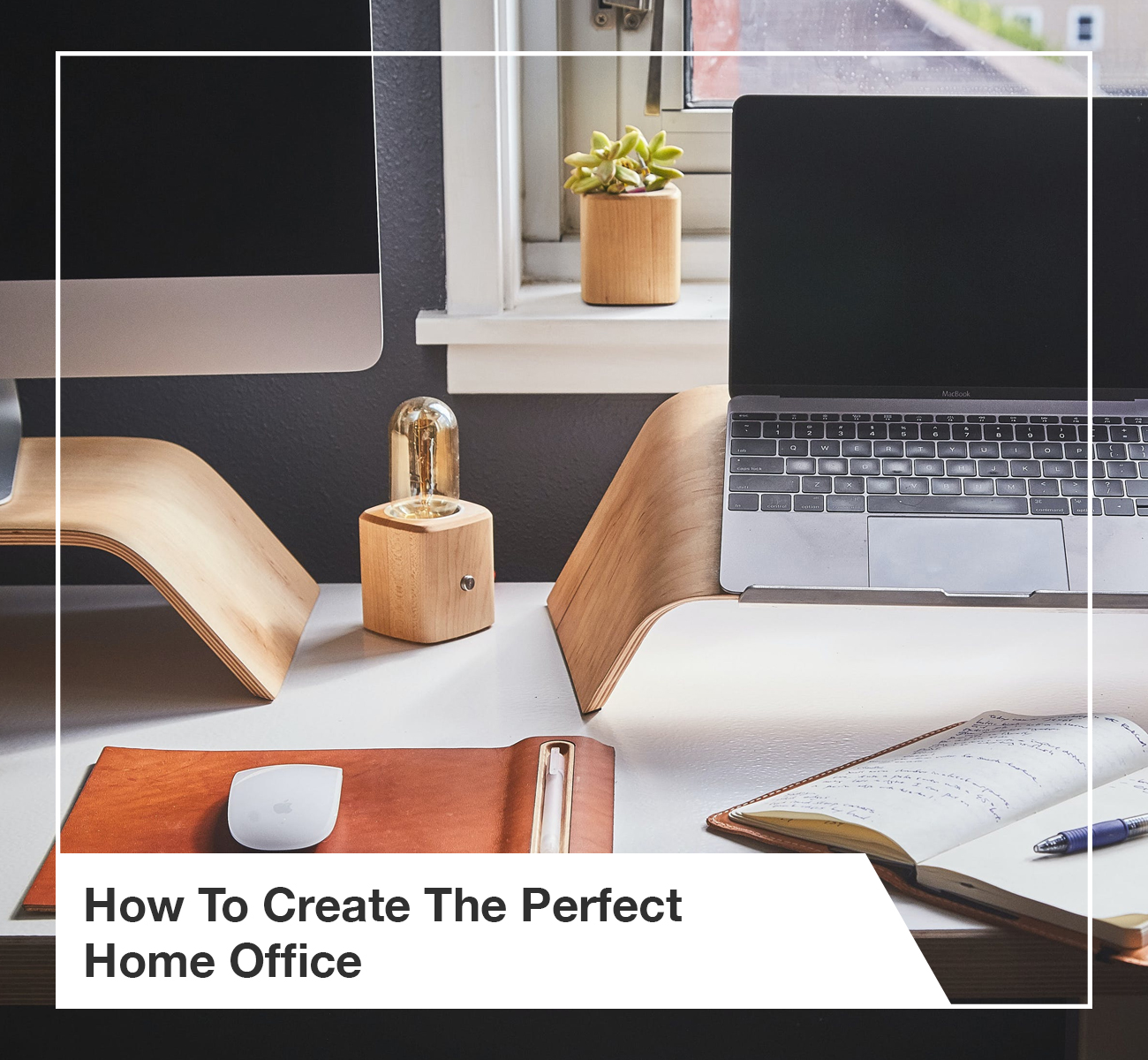 Create Perfect Home Office