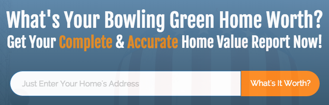 Find out the value of your Bowling Green home.
