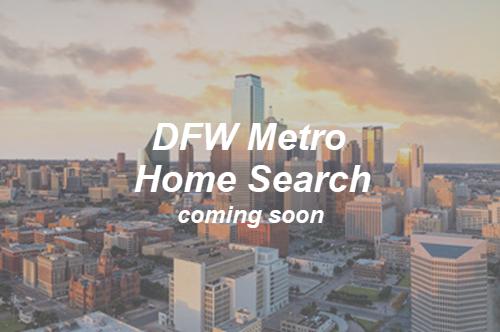 DFW Metro Home Search