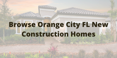 Orange City FL New Construction Homes For Sale