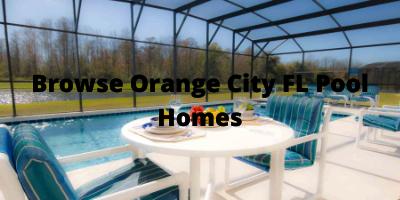 Orange City FL Pool Homes For Sale