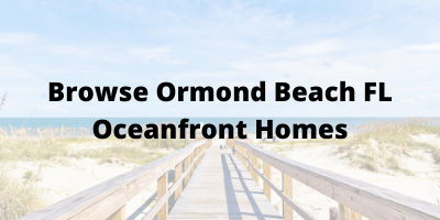 Ormond Beach FL Oceanfront Homes