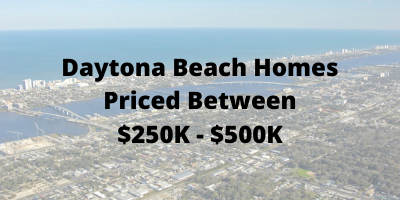 Daytona Beach Homes Priced Between $250K-$500K