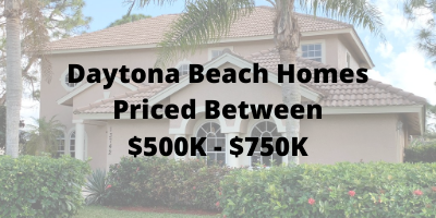 Daytona Beach Homes Priced Between $500K-$750K