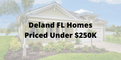 Deland FL homes Priced Under $250K