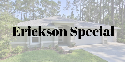 Erickson Special On Your Lot