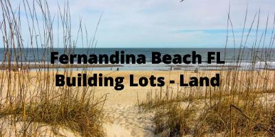 Fernandina Beach FL Building Lots Land For Sale