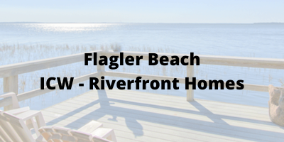 Flagler Beach FL ICW-riverfront Homes For Sale