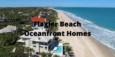 Flagler Beach FL Oceanfront Homes For Sale