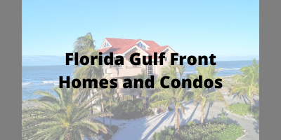 Florida Gulf Front Homes and Condos