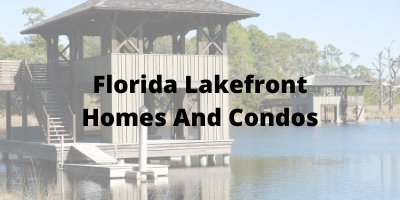 Florida Lakefront Homes and Condos