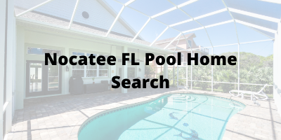 Nocatee FL Pool Home Search