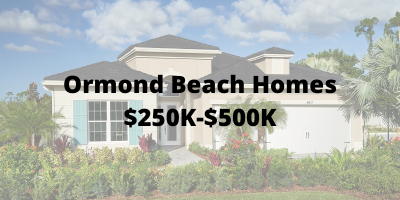 Ormond Beach Homes $250K-$500K For Sale