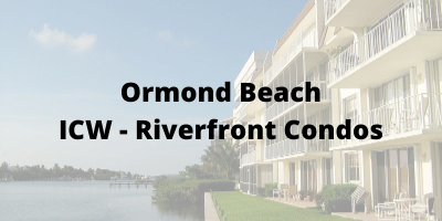 Ormond Beach FL ICW-Riverfront Condos For Sale