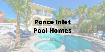 Ponce Inlet FL Pool Homes For Sale
